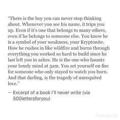 boy do I have one. I think back on him with happiness now. The best man I've ever known. My soul mate. My heart is happy even though we are not together, because I know that he was mine for awhile :) Poem Quotes, Sad Quotes, Quotes To Live By, Life Quotes, Inspirational Quotes, Qoutes, The Words, Pretty Words, Beautiful Words