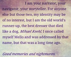 Good memories and nightmares... Edited by me. From Wattpad/Death Note Another Note