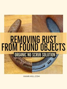 Removing Rust from Found Objects without Scrubbing · Hawk Hill Removing Rust, How To Remove Rust, Canning Supplies, Hard Water Stains, Distilled White Vinegar, Good Advice, Beauty Routines, Good To Know, Cleaning Hacks