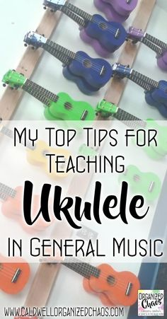 My Top Tips for Teaching Ukulele in General Music. Organized Chaos. Great advice for general music teachers thinking about getting started with ukulele in elementary or middle school. Includes recommendations for good curriculum and resources, tips for choosing the best instruments and getting them funded, storage ideas, and more.