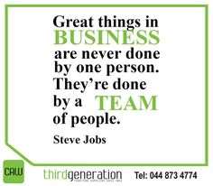 """Great things in business are never done by one person. They're done by a team of people. Sunday Motivation, Steve Jobs, A Team, Never, Inspirational, Let It Be, Business, People, Store"