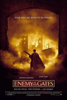 Official theatrical movie poster ( of for Enemy at the Gates Directed by Jean-Jacques Annaud. Starring Jude Law, Rachel Weisz, Ed Harris, Joseph Fiennes Joseph Fiennes, Jude Law, Be With You Movie, See Movie, Movie Tv, Rachel Weisz, Good Movies To Watch, Great Movies, Amazing Movies