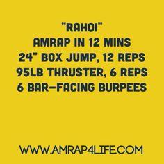 """WOD """"RAHOI"""" Crossfit www.AMRAP4Life.com"""