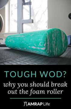 Wouldn't it be nice to end every WOD with a deep-tissue massage? Forget the trip to the spa and break out the foam roller to soothe tired muscles.