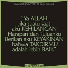 GAMBAR DP BBM KATA-KATA HARAPAN Self Reminder, Islamic Quotes, Love Life, Quran, Cool Words, Literature, Religion, Advice, Sayings