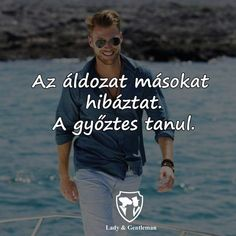 Word 2, Learning Quotes, Positive Life, Gentleman, Psychology, Best Friends, Motivational Quotes, Wisdom, Messages