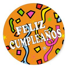 This is great for birthday card in spanish birthday card in spanish feliz cumpleanos happy birthday in spanish classic round sticker bookmarktalkfo Images