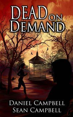 Dead on Demand (A DCI Morton Crime Novel Book 1) eBook: Sean Campbell, Daniel Campbell: Amazon.co.uk: Kindle Store