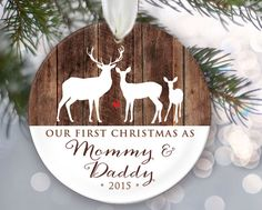 Our First Christmas as Mommy & Daddy Personalized Christmas Ornament New Parents Ornament Deer and wood Keepsake Buck Doe Deer Gift OR323 by LilStinkerDesign on Etsy https://www.etsy.com/listing/240110821/our-first-christmas-as-mommy-daddy