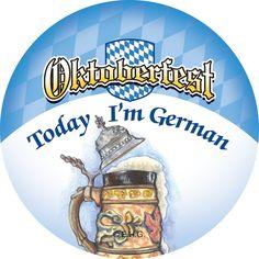 Metal Pin Buttons: Oktoberfest Today I'm German - DutchGiftOutlet  - 1