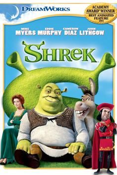 Shrek (2001) - An ogre, in order to regain his swamp, travels along with an annoying donkey in order to bring a princess to a scheming lord, wishing himself King