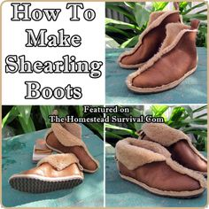 The Homestead Survival | How To Make Shearling Boots | http://thehomesteadsurvival.com