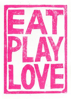 Eat play love hot pink
