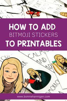 How To Add Bitmoji Stickers To Printables - Bonnie Hannigan Miss H Teacher Blogs, Teacher Hacks, Teacher Resources, Teacher Pay Teachers, Bitmoji Stickers, Second Grade Teacher, Bookmarks Kids, Coding For Kids, Student Gifts