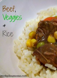Beef, Veggies and Rice and easy meal for a busy night