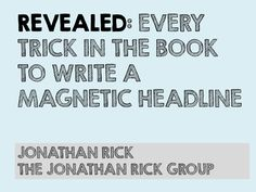 REVEALED: Every Trick in the Book to Write a Magnetic Headline on slideshare #copywriting