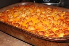 Tator Tot Breakfast Casserole: 1 lb of cooked bacon (or cooked suasage); 2 cups shredded cheddar cheese; 2 cups milk; 2 eggs (Yes, only two); 2 lbs tator tots. Spray 9 x 13. Place meat on bottom of baking dish. Sprinkle with cheese. Beat eggs and milk and pour over cheese. Top with tator tots. (Can refrig overnight, but wait to add tots just before baking). 350 for 35 - 45 minutes