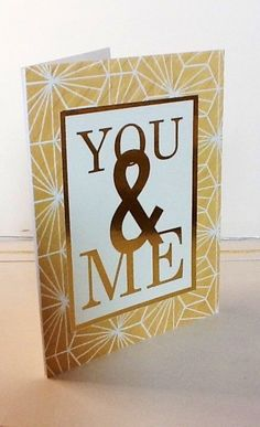 A personal favorite from my Etsy shop https://www.etsy.com/listing/246635113/hand-made-cards-gold-you-me-simple