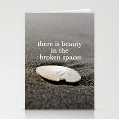 there is beauty in the broken spaces Stationery Cards by Liz Lamoreux | Society6