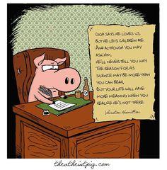 Atheist Pig (quote from Winston Hamilton)