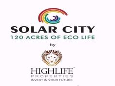 Highlife properties bangalore Solarcity