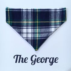 The George - Green Plaid Dog Bandana  A personal favorite from my Etsy shop https://www.etsy.com/listing/480238878/dog-bandana-the-george-over-the-collar