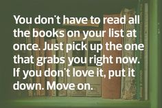 Speaking of which: Remember to bring at least two books with you wherever you go.