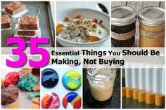 35 Essential Things You Should Be Making, Not Buying