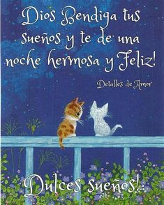 Night Messages, Good Morning Messages, Good Night In Spanish, Good Night Blessings, Good Night Quotes, God Is Good, Happy Day, Good Day, Sweet Dreams