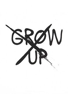 Don't grow up by Mini and Maximus | Poster from theposterclub.com