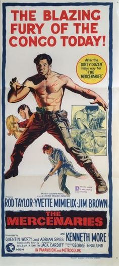 Mercenaries, The (Dark of the Sun) original 1968 Australian/NZ Daybill war movie poster. Available for purchase from our website.