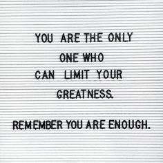 You are enough. Repeat over and over again. Life quotes + life advice + inspirational quotes + motivational quotes