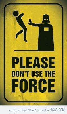 Panneau : Interdiction d'utiliser la force