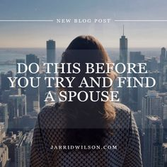 Do This Before You Try And Find A Spouse