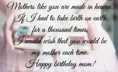 Birthday Quotes For Mom Pleasing Birthday Quotes For Would Be Mother  Quotes  Pinterest  Happy