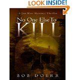 """""""No One Else to Kill"""" by Bob Doerr"""