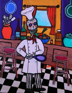 Folk Art Painting Mexican Dia de los Muertos Greatest Chef by prisarts, $125.00  Cook, Baker, Culinary, Culinarian, Patesserie, Food addict