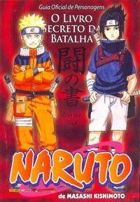 LIGA HQ - COMIC SHOP NARUTO GUIDE III #1 - O LIVRO SECRETO DA BATALHA - Reposições PARA OS NOSSOS HERÓIS NÃO HÁ DISTÂNCIA!!!