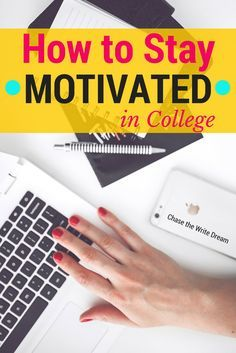 How to stay motivated in college: 5 tips for students. These are some great college tips for anyone who is feeling a little stressed or overwhelmed! #education You may find yourself getting better grades once you feel more encouraged and motivated!
