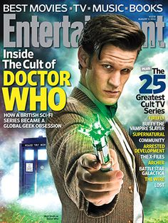 Doctor Who has become the first British television show to make the cover of Entertainment Weekly. How do you know when a TV show has become a cult phenome Entertainment Weekly, Sci Fi Shows, Tv Shows, Doctor Who Magazine, Thing 1, Book Tv, Matt Smith, Living At Home, Music Tv