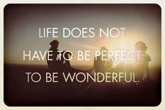 Life, love, believe