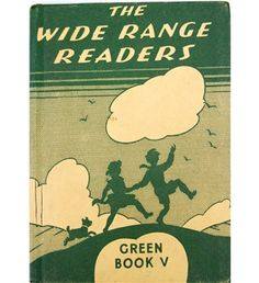 The Wide Range Readers, Green Book V (1957) Phyllis Flowerdew …there were blue books too!