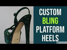 Heels featuring Glass Crystals -Custom Strass Shoes - YouTube