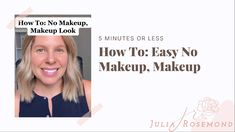 This is my no makeup, makeup look. It takes me less than five minutes using some of my makeup staples for everyday.