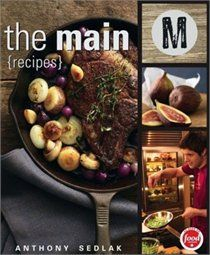 The Main - Recipes by Anthony Sedlak. Based on the Food Network's long-running TV series, The Main, this book showcases Chef Anthony Sedlak's very best recipes. Chefs, My Favorite Food, Favorite Recipes, Food Network Recipes, Cooking Recipes, M&m Recipe, Good Food, Yummy Food, Canadian Food