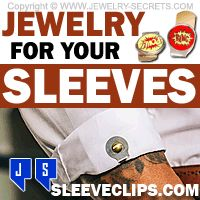 ►► JEWELRY FOR YOUR SLEEVES ►► Jewelry Secrets