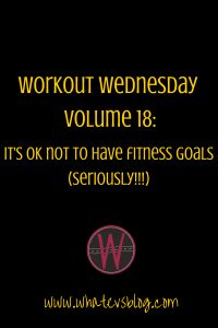 Why I don't have a fitness goal for 2015...