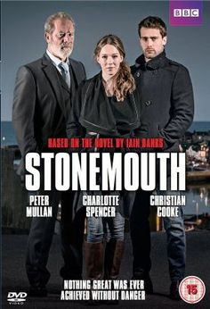Stonemouth (2015) / Mini-Series / Stonemouth is a two-part romantic mystery based on the book by Iain Banks which features love, loyalty and vengeance. It follows Stewart Gilmour, who returns for his best friend's funeral having been run out of Stonemouth two years earlier by his girlfriend's criminal family.
