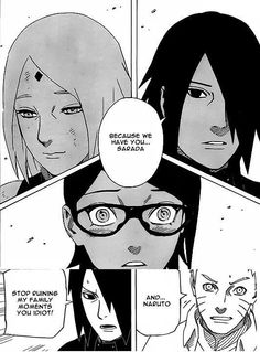 Naruto:And Naruto!! Sauske:Stop ruining my family moments you idiot!