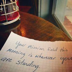 Wherever you are.
